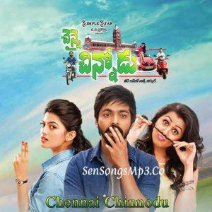 Chennai Chinnodu Songs
