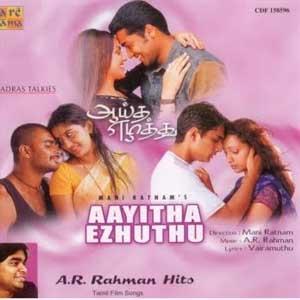 Ayitha Ezhuthu Songs