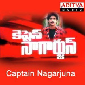 Captain Nagarjun Songs