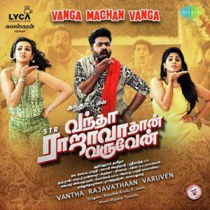 Vantha-Rajavathaan-Varuven songs