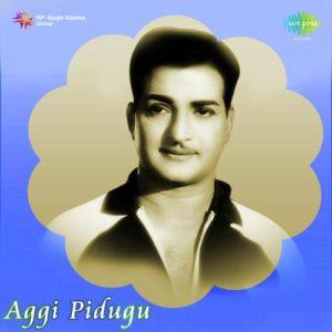 Aggi Pidugu Songs