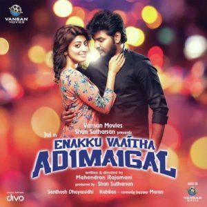 Enakku Vaitha Adimaigal Songs