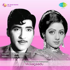 Mosagadu Songs