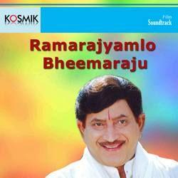 Rama Rajyamlo Bheemaraju Songs
