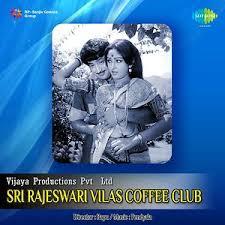 Sri Rajeswari Vilas Coffee Club Songs