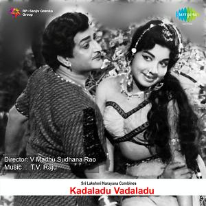 Kadaladu Vadaladu Songs