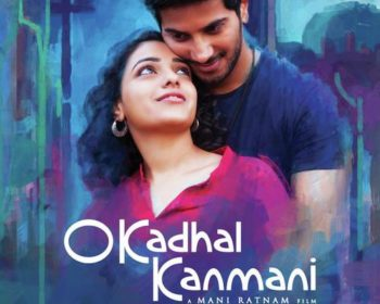 O Kadhal Kanmani Songs