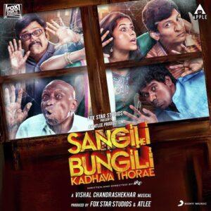 Sangili Bungili Kathava Thorae Songs
