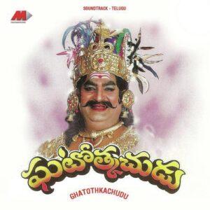 Ghatothkachudu Songs