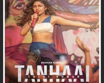Tanhaai Song Download with lyrics