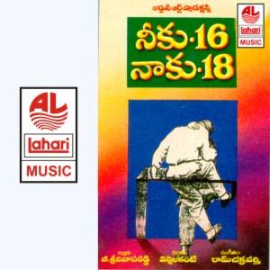 Neeku 16 Naaku 18 Songs