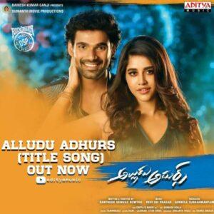 Alludu Adhurs (2021) Songs