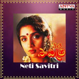 Neti Savithri Songs