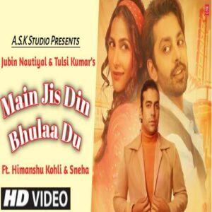 Main Jis Din Bhulaa Du Song