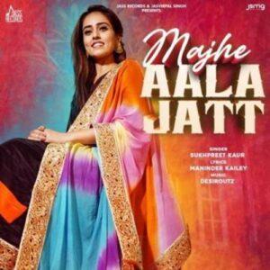 Majhe Aala Jatt Song