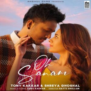 Oh Sanam Mp3 Song