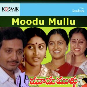 Moodu Mullu Songs