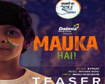 Mauka Hai Song Download