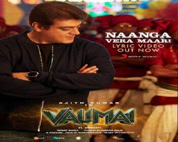 Valimai Movie Songs